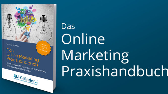 Praxishandbuch Online Marketing